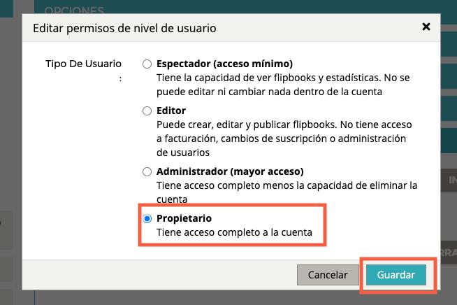 """Aparece la ventana pop-up """"Editar permisos de nivel de usuario"""". Se selecciona la opción """"propietario"""" y se resalta """"GUARDAR"""""""