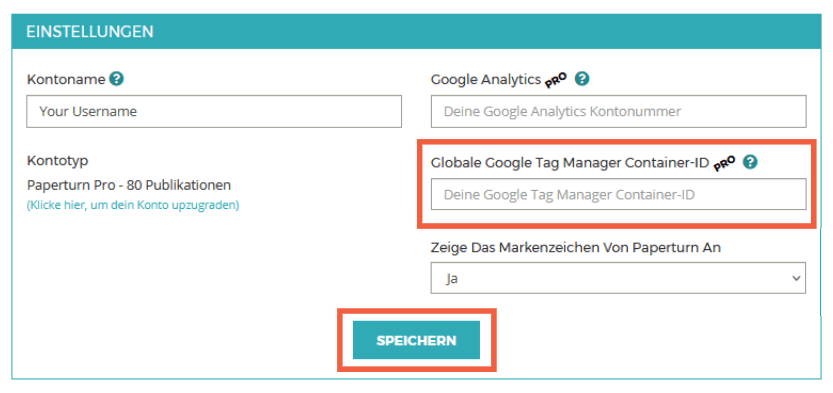 """Der Tab """"Kontoeinstellungen"""" ist geöffnet. Das Feld """"Google Tag Manager Container ID"""" wird zusammen mit dem Button """" SPEICHERN"""" hervorgehoben."""
