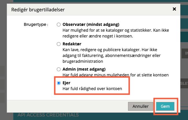 """""""Rediger brugertilladelser"""" pop-up vindue vises. Valgmuligheden """"ejer"""" er valgt og """"GEM"""" er fremhævet."""